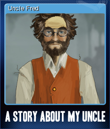 A Story About My Uncle Card 5