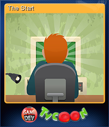 Game Dev Tycoon Card 1 The Start