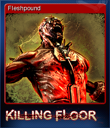 Killing Floor Card 9