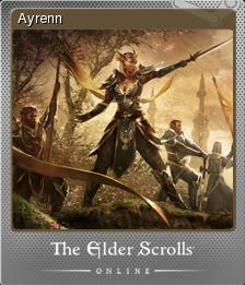 The Elder Scrolls Online - Ayrenn | Steam Trading Cards Wiki