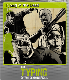 The Typing of the Dead Overkill Foil 10