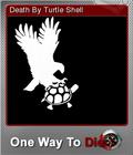 One Way To Die Steam Edition Foil 3