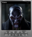 Batman Arkham Origins Foil 1