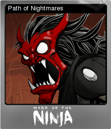 Mark of the Ninja Foil 4