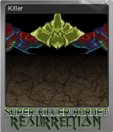 Super Killer Hornet Resurrection Foil 08