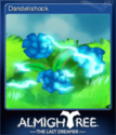 Almightree The Last Dreamer Card 2