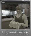 Fragments of Him Foil 1