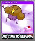No Time To Explain Remastered Foil 2