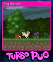 Turbo Pug Card 1