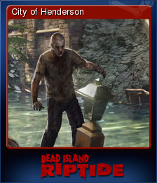 Dead Island Riptide Card 5