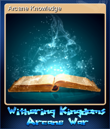 Withering Kingdom Arcane War Card 4