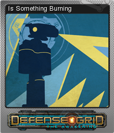 Defense Grid The Awakening Foil 8