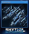 Rhythm Destruction Card 1
