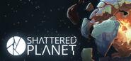 Shattered Planet