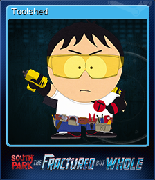 South Park The Fractured But Whole Toolshed Steam