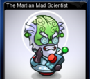 Beware Planet Earth - The Martian Mad Scientist