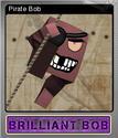 Brilliant Bob Foil 6