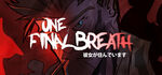 One Final Breath Episode One Logo