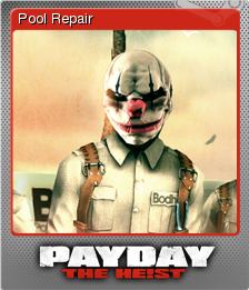 PAYDAY The Heist Foil 7