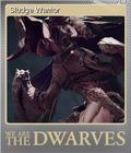 We Are The Dwarves Foil 5