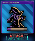 Attack of the Labyrinth + Card 5