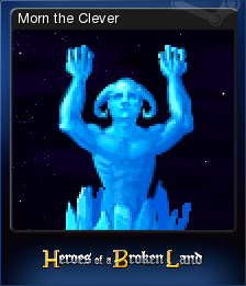 Heroes of a Broken Land Card 4