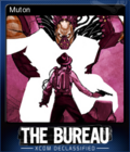 The Bureau XCOM Declassified Card 6