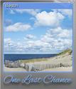 One Last Chance Foil 1