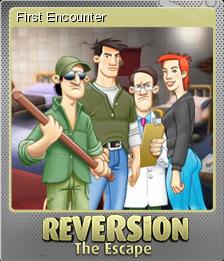 Reversion - The Escape Foil 6