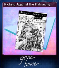 Gone Home Card 6 Kicking Against the Patriarchy