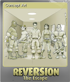 Reversion - The Escape Foil 4