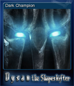 Dysan the Shapeshifter Card 3