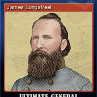 Ultimate General Gettysburg James Longstreet Steam Trading Cards Wiki Fandom