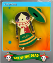 Forgotten Tales Day of the Dead Foil 01