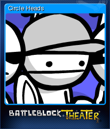 BattleBlock Theater Card 1