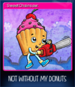 Not without my donuts Card 05