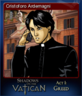 Shadows on the Vatican Act I Greed Card 4