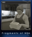 Fragments of Him Card 1
