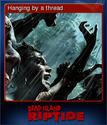 Dead Island Riptide Card 3