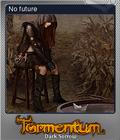 Tormentum Dark Sorrow Foil 6