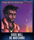 Gods Will Be Watching Card 4