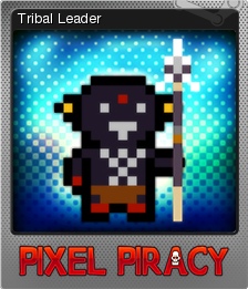 Pixel Piracy Foil 13
