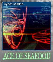 Ace of Seafood - Cyber Sardine | Steam Trading Cards Wiki | FANDOM