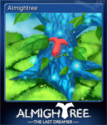 Almightree The Last Dreamer Card 1