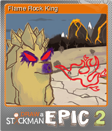 Draw A Stickman Epic 2 Flame Rock King Steam Trading Cards Wiki