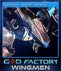 GoD Factory Wingmen Card 4