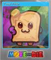 Move or Die Foil 1