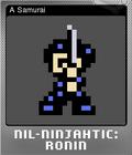 Nil-Ninjahtic Ronin Foil 3