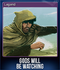 Gods Will Be Watching Card 5