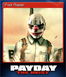 PAYDAY The Heist Card 7